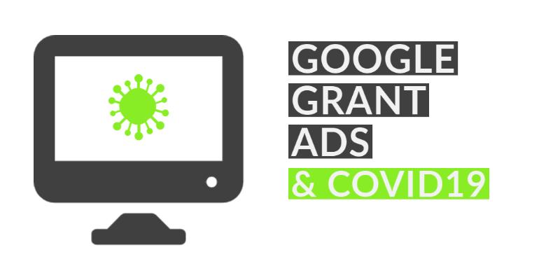 Google Grant Ads & Covid